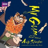 Mr Gum And The Secret Hideout: Children's Audio Book - Stanton, Andy - ISBN: 9781787531963