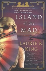 Island Of The Mad - King, Laurie R. - ISBN: 9780804177962