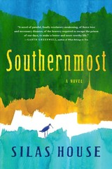 Southernmost - House, Silas - ISBN: 9781616206253