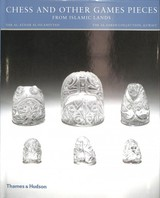 Chess And Other Games Pieces From Islamic Lands - Freeman Fahid, Deborah - ISBN: 9780500970911