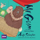 Mr Gum And The Dancing Bear: Children's Audio Book - Stanton, Andy - ISBN: 9781787531932