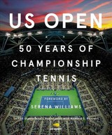 Us Open: 50 Years Of Championship Tennis - United States Tennis Association (COR)/ Rennert, Richard S. (CON)/ Williams, Serena (FRW) - ISBN: 9781419732188