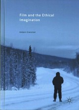 Film And The Ethical Imagination - Gronstad, Asbjorn - ISBN: 9781137583734