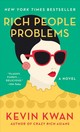Rich People Problems - Kwan, Kevin - ISBN: 9780525432388