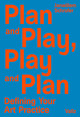 Plan and play, play and plan - Janwillem Schrofer - ISBN: 9789492095404