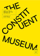 The Constituent Museum - Byrne, John (EDT)/ Morgan, Elinor (EDT)/ Paynter, November (EDT)/ de Serdio... - ISBN: 9789492095428