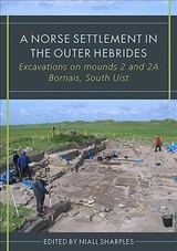 Norse Settlement In The Outer Hebrides - Sharples, Niall (EDT) - ISBN: 9781789250466