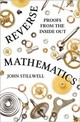 Reverse Mathematics - Stillwell, John - ISBN: 9780691177175