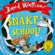 There's A Snake In My School! - Walliams, David - ISBN: 9780008172718