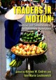 Traders In Motion - Endres, Kirsten W. (EDT)/ Leshkowich, Ann Marie (EDT) - ISBN: 9781501719820