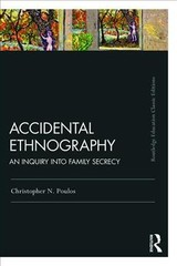 Accidental Ethnography - Poulos, Christopher N. - ISBN: 9781138325487