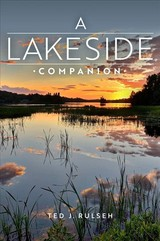 Lakeside Companion - Rulseh, Ted J. - ISBN: 9780299320003