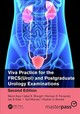 Viva Practice For The Frcs(urol) And Postgraduate Urology Examinations, Second Edition - Arya, Manit; Shergill, Iqbal; Fernando, Herman; Kalsi, Jas; Muneer, Asif; A... - ISBN: 9780815366218