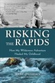 Risking The Rapids - O'Garden, Irene - ISBN: 9781633538870