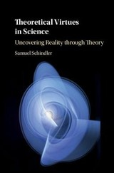 Theoretical Virtues In Science - Schindler, Samuel (aarhus Universitet, Denmark) - ISBN: 9781108422260