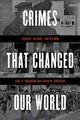 Crimes That Changed Our World - Robinson, Paul H.; Robinson, Sarah M. - ISBN: 9781538102015