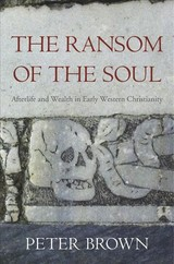 Ransom Of The Soul - Brown, Peter - ISBN: 9780674983977