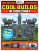 Gamesmaster Presents: Cool Builds In Minecraft! - Scholastic; Publishing, Future - ISBN: 9781338325324