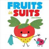 Fruits In Suits - Chapman, Jared - ISBN: 9781419729416