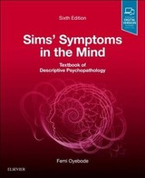 Sims' Symptoms In The Mind: Textbook Of Descriptive Psychopathology - Oyebode, Femi, Mbbs, Md, Phd, Frcpsych, Professor - ISBN: 9780702074011
