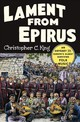 Lament From Epirus - King, Christopher C. - ISBN: 9780393248999