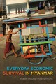 Everyday Economic Survival In Myanmar - Thawnghmung, Ardeth Maung - ISBN: 9780299320607