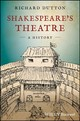 Shakespeare's Theatre: A History - Dutton, Richard - ISBN: 9781405115131
