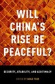 Will China's Rise Be Peaceful? - Toje, Asle (EDT) - ISBN: 9780190675394