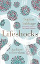 Lifeshocks - Sabbage, Sophie - ISBN: 9781473638006
