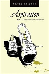 Aspiration - Callard, Agnes (associate Professor Of Philosophy, University Of Chicago) - ISBN: 9780190639488