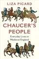 Chaucer`s People - Everyday Lives In Medieval England - Picard, Liza - ISBN: 9781324002291