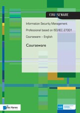 Information security management professional based on ISO/IEC 27001 Coursware - English - Ruben  Zeegers - ISBN: 9789401802574