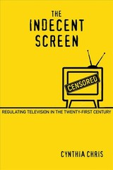 Indecent Screen - Chris, Cynthia - ISBN: 9780813594064