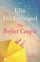 The Perfect Couple - Hilderbrand, Elin - ISBN: 9780316375269