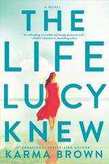 Life Lucy Knew - Brown, Karma - ISBN: 9780778319344