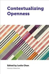 Contextualizing Openness - Chan, Leslie (EDT) - ISBN: 9780776626666