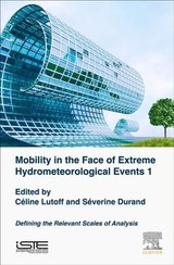 Mobility In The Face Of Extreme Hydrometeorological Events 1 - ISBN: 9781785482892