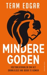 Mindere goden - Team Edgar - ISBN: 9789038805504