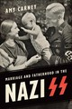 Marriage And Fatherhood In The Nazi Ss - Carney, Amy - ISBN: 9781487522049