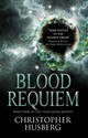 Chaos Queen - Blood Requiem (chaos Queen 3) - Husberg, Christopher B. - ISBN: 9781783299195