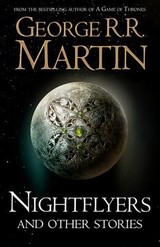 Nightflyers And Other Stories - Martin, George R. R. - ISBN: 9780008300760