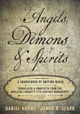 Of Angels, Demons And Spirits - Clark, James R.; Harms, Daniel - ISBN: 9780738753683