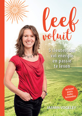 Leef voluit - Jasmin  Vogeley - ISBN: 9789492926043