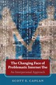 The Changing Face Of Problematic Internet Use - Caplan, Scott E. - ISBN: 9781433150999