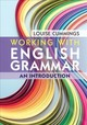 Working With English Grammar - Cummings, Louise - ISBN: 9781108415774