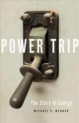 Power Trip - Webber, Michael E. - ISBN: 9781541644397