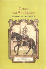 Heroes And Anti-heroes In Medieval Romance - Cartlidge, Neil (EDT) - ISBN: 9781843844952