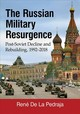 The Russian Military Resurgence - De La Pedraja, Ren - ISBN: 9781476669915