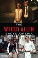 Woody Allen Encyclopedia - Hischak, Thomas S. - ISBN: 9781538110669