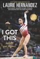 I Got This - Hernandez, Laurie - ISBN: 9780062677327